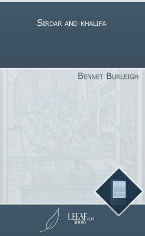 Sirdar and khalifa  by  Bennet Burleigh