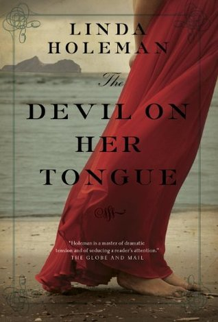 The Devil on Her Tongue Linda Holeman