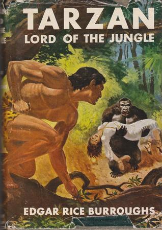 Tarzan Lord of the Jungle  by  Edgar Rice Burroughs