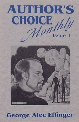 The Old Funny Stuff (Authors Choice Monthly #1)  by  George Alec Effinger