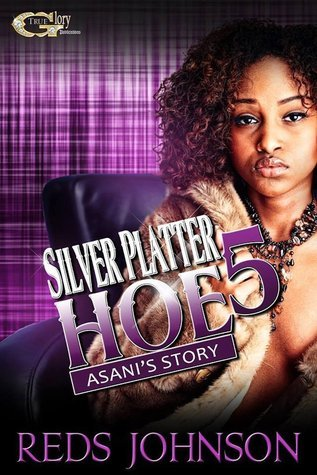 Asanis Story (Silver Platter Hoe, #5)  by  Reds Johnson
