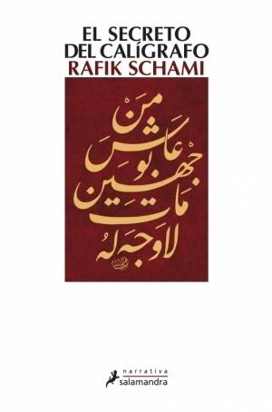 El secreto del calígrafo Rafik Schami