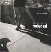 Plaza de la soledad Maya Goded
