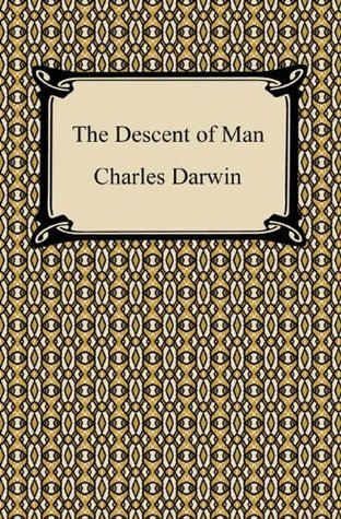 The Descent of Man [with Biographical Introduction]  by  Charles Darwin