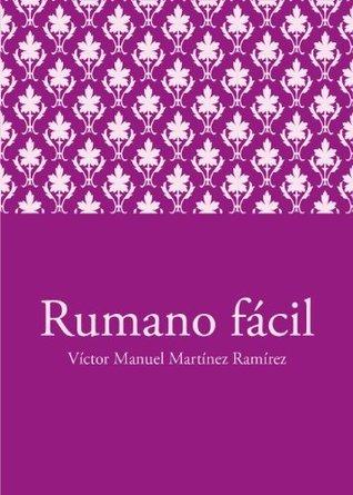 Rumano fácil Víctor Manuel Martínez Ramírez