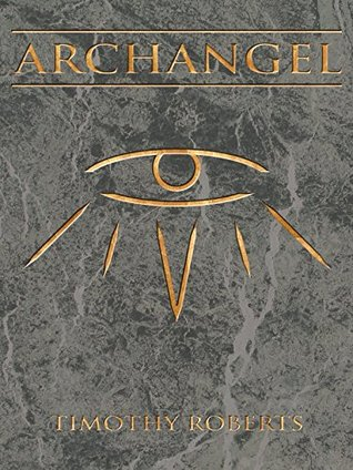 Archangel (LX Vains Series Book 2) Timothy Roberts
