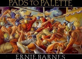 From Pads to Pallette Ernie Barnes