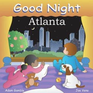 Good Night Atlanta Adam Gamble