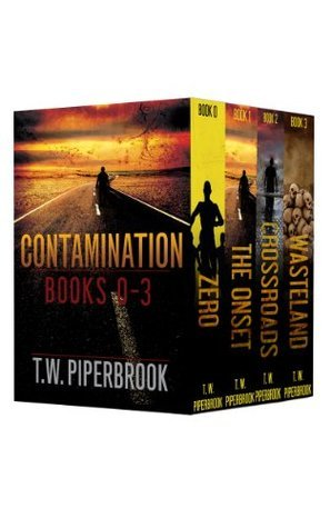 Contamination Boxed Set (Contamination #0-3)  by  T.W. Piperbrook