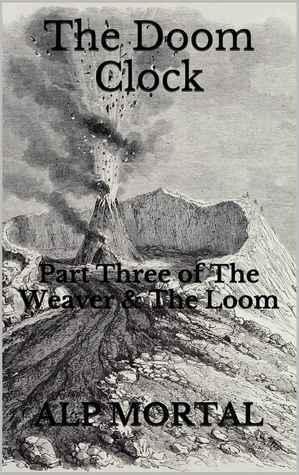 The Doom Clock Alp Mortal