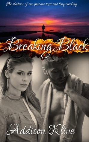 Breaking Black (Breaking Black, #4)  by  Addison Kline