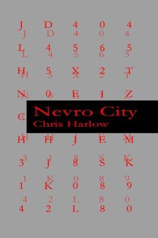 Nevro City  by  Chris Harlow