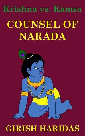 Counsel of Narada (Krishna vs. Kamsa Book 4)  by  Girish Haridas