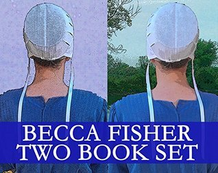 Becca Fisher Two Book Set Becca Fisher