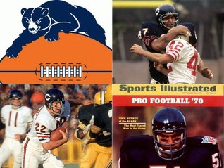 Chicago Bears 1970: A Game-by-Game Guide  by  John Schaefer