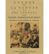 Guerre de la Vendée et des chouans  by  Joseph-Marie Lequinio