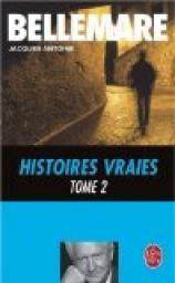 Histoires Vraies T02 Pierre Bellemare