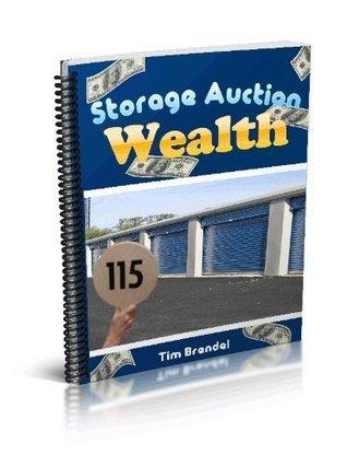 Storage Auction Wealth Tim Brendel