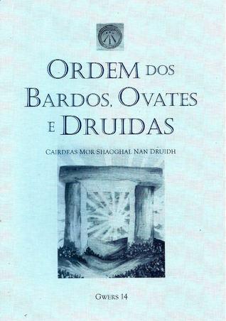 Gwers 14 Ordem dos Bardos, Ovates e Druidas