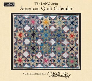 American Quilt 2010 Wall Calendar  by  Inc. - Lang Lang Holdings