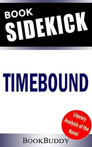 Book Sidekick - Timebound (The Chronos Files) (Unofficial)  by  BookBuddy