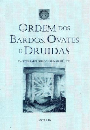 Gwers 16 Ordem dos Bardos, Ovates e Druidas