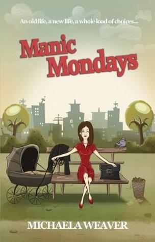 Manic Mondays Michaela Weaver