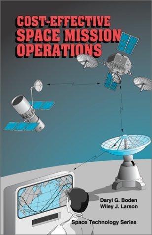 Cost-Effective Space Mission Operations  by  Daryl G. Boden