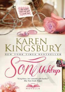 Son Mektup  by  Karen Kingsbury