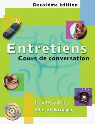 Entretiens: Cours de Conversation (Book Only)  by  H. Jay Siskin