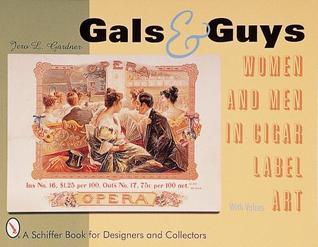 Gals & Guys  by  Jero L. Gardner