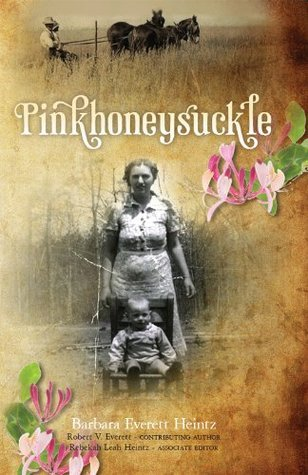 Pinkhoneysuckle  by  Barbara Everett Heintz
