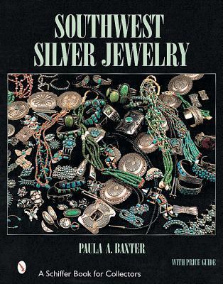 Southwest Silver Jewelry Paula A. Baxter