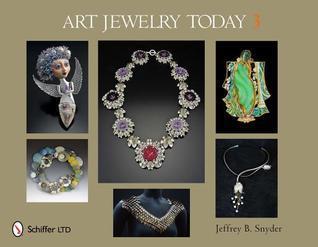 Art Jewelry Today 3 Jeffrey B. Snyder