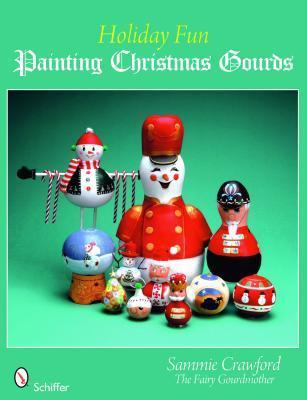 Holiday Fun: Painting Christmas Gourds Sammie Crawford