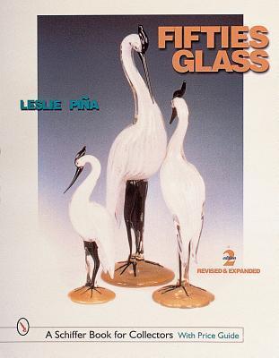 Fifties Glass Leslie A. Piina