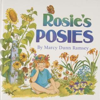 Rosies Posies [With Seed Packets] Marcy Dunn Ramsey