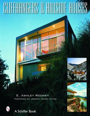 Cliffhangers and Hillside Homes: Views from the Treetops  by  E. Ashley Rooney