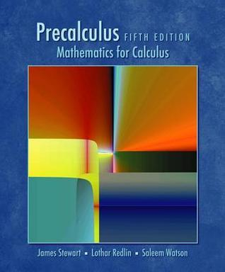 Precalculus: Mathematics for Calculus (Book Only)  by  James Stewart