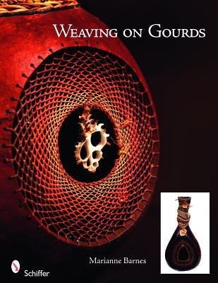 Weaving on Gourds  by  Marianne Barnes