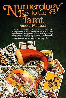 Numerology Key to the Tarot Sandor Konraad