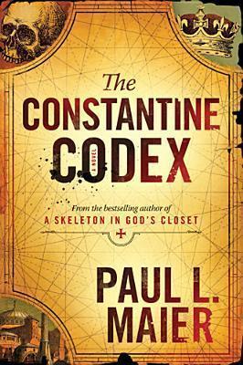 The Constantine Codex (Skeleton Series) Paul L. Maier