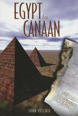 From Egypt to Cannan  by  John Ritchie