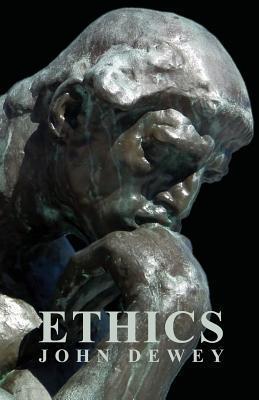 Ethics  by  John Dewey