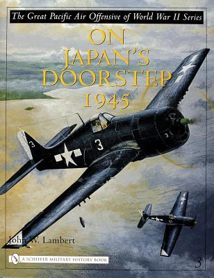 On Japans Doorstep 1945  by  John W. Lambert