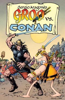 Groo vs. Conan  by  Sergio Aragonés