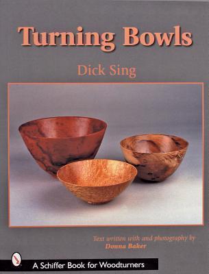 Turning Bowls Dick Sing