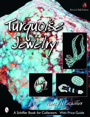 Turquoise Jewelry  by  Nancy N. Schiffer