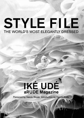 Style File: The Worlds Most Elegantly Dressed  by  Ik� Ud�