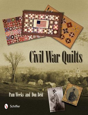 Civil War Quilts  by  Pam Weeks